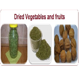 Dried Vegetables and Fruits